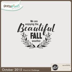 Word Art Challenge - October 2015 (Create a digital scrapbook with this word art) @ gottapixel.net
