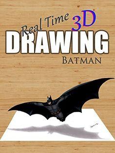Real Time 3D Drawing: Batman Amazon Instant Video ~ Jasmina Susak, https://www.amazon.com/dp/B071S2SQ5T/ref=cm_sw_r_pi_dp_wuyfzbXCP38C9
