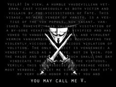 V intro quote from V for Vendetta. I'll forever envy this writer's vocabulary.
