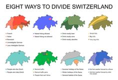 Eight Ways to Divide Switzerland.  More stereotype maps >>