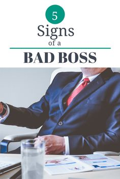 5 signs of bad boss.  Learn what a bad boss, so you can be a good boss.