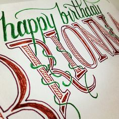 """A little birthday ditty for my sister-in-law."" __ Hand Lettering by [ts]Christer"
