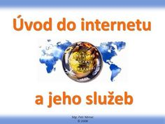 Úvod do internetu a jeho služeb>