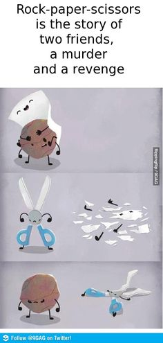 Story behind Rock Paper and Scissors - Memes For Funny Funny Shit, Haha Funny, Funny Cute, Funny Memes, Funny Stuff, Super Funny, Funniest Memes, Funny Things, Humor Grafico