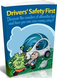 Drivers Safety First http://www.plrsifu.com/drivers-safety-first/ eBooks, Give Away, Master Resell Rights, Niche eBooks #AlternateFuels Many people in this world are not aware of the fact that the use of alternate fuels will be the best answer to the needs of those drivers who want to maintain the good performance of their vehicles while prioritizing their safety and the ...