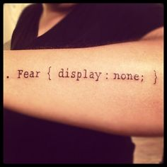 simple tattoo. #webhumor #csshumor .fear ( display: none; }