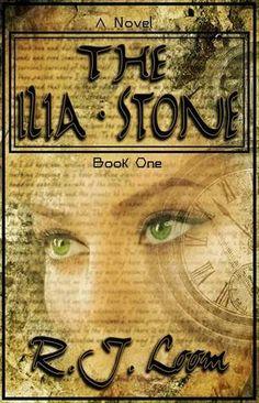 Tome Tender: The Ilia Stone by R. J. Loom