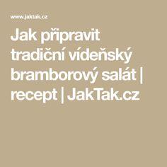 Jak připravit tradiční vídeňský bramborový salát | recept | JakTak.cz Math, Math Resources, Mathematics