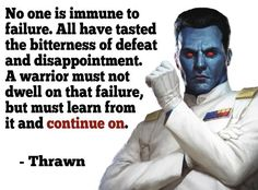 [Image] Wise words from Grand Admiral Thrawn Thrawn Star Wars, Fitness Quotes, Fitness Motivation, Grand Admiral Thrawn, Star Wars Facts, Jedi Sith, Star Wars Quotes, Star Wars Images, The Force Is Strong