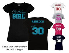 Hey, I found this really awesome Etsy listing at https://www.etsy.com/listing/247441479/birthday-girl-dirty-30-shirt-personalize