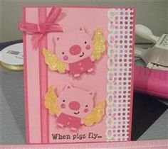 This is a pig card fro the Create a Critter 2 contest. Love this!!! May have to make it for one of my best friends bday card!! She loves!! Pigs :)