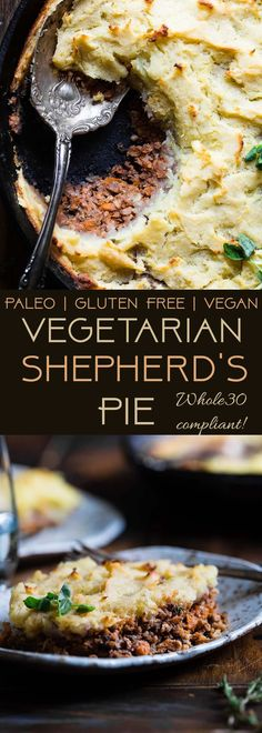 Vegetarian Shepherd's Pie - This whole30 and paleo shepherd's pie is a gluten, grain, and dairy free remake of the classic that is just as cozy and comforting! You'll never believe it's vegan friendly and healthy!   Foodfaithfitness.com   @FoodFaithFit