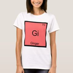 Gi - Ginger Chemistry Periodic Table Symbol T-Shirt   redhead character inspiration, redhead jokes, redhead costume #redheadwitch #redheadsofig #redheadbrasil, 4th of july party Redhead Costume, Redhead Characters, Chemistry Periodic Table, Redhead Quotes, Redhead Hairstyles, Chemistry Humor, Bing Cherries, Element Symbols, Wardrobe Staples