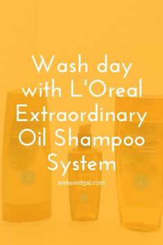 First impressions of the L'Oreal Extraordinary Oil Shampoo, System that I received free from Influenster and L'Oreal Paris for testing purposes. | arelaxedgal.com