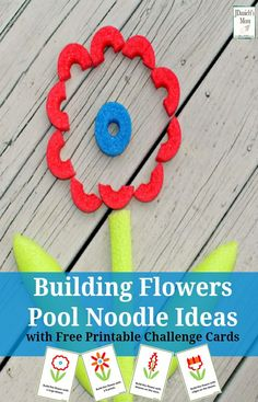 Pool Noodle Ideas - Building Flowers #building #STEM #STEAM #poolnoodles #freeprintables #flowers #jdaniel4smom