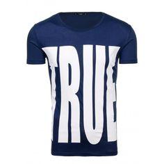 Tričko pre pánov v modrej farbe s nápisom TRUE - fashionday.eu Sports, Tops, Fashion, Self, Colors, Hs Sports, Moda, Fashion Styles, Sport