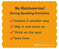 Try putting away the dictionaries during speaking activities! #esl #elt