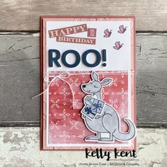 Stamp Review Crew | Kangaroo & Company – kelly kent Foam Adhesive, Animal Cards, Special Birthday, Texture Painting, Stamping Up, Embossing Folder, Daffodils, Happy Valentines Day, Flower Designs
