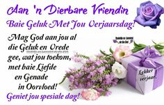 Liewe vriendin... Best Birthday Wishes Quotes, Special Birthday Wishes, Happy Birthday Meme, Happy Birthday Pictures, Happy Birthday Sister, Birthday Messages, Birthday Quotes, Birthday Greetings, Crazy Family Humor