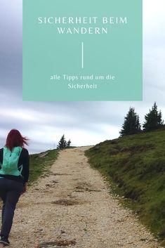 Tipps rund um die Sicherheit beim Wandern. #sicherheit #wandern #weitwandern #berge Portal, Safety, Mountains, Interesting Facts, Hiking, Round Round, Tips