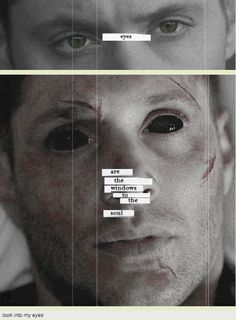 [GIFSET] Look into my eyes. My heart beat quickened when I see his eyes Supernatural Fan Art, Supernatural Wallpaper, Demon Dean, Look Into My Eyes, Winchester Boys, My Demons, Destiel, Family Business, Superwholock