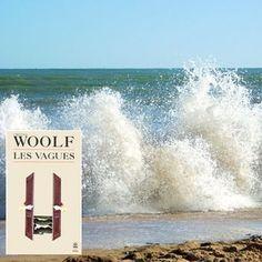 """""""Les vagues"""" de Virginia Woolf"""