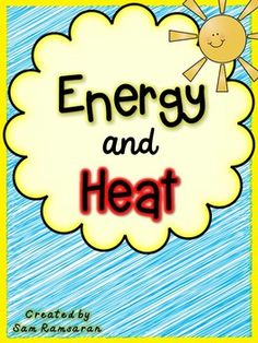 hands on activities, experiments, and printables for types and forms of energy {great for grades 3-5}