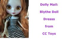 DollyMail: Blythe Dresses from CCToys