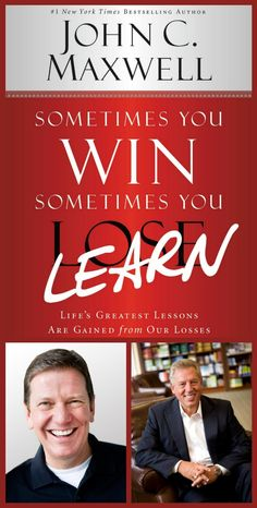 Michael Hyatt interviews John Maxwell about his new book, Sometimes You Win, Sometimes You Learn, & the need to learn from our mistakes. http://michaelhyatt.com/sometimes-you-win-sometimes-you-learn.html