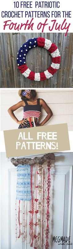 10 FREE Patriotic Crochet Patterns Great for Fourth of July — Megmade with Love