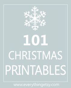 101 Christmas Printables {Free} - EverythingEtsy.com