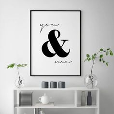 You and Me Print Love Quotes Love Couple Wall Art Love Quote Prints Couple Wall Print Wedding G Mom Quotes, Wall Quotes, Quotes Amor, Quote Prints, Wall Prints, Reproductions Murales, Plakat Design, Love Boyfriend, Wedding Gifts For Couples