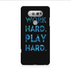 Work Hard Play Hard LG V30 3D Case