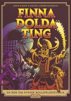 Författare:Anna-Karin & Daniel Linder KrauklisIFinna dolda tingutforskas de svenska rollspel som skrevs från 80-talet och framåt. Boken luskar i moralpaniken på 90-taletoch