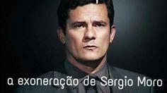 O Brasil pede a exoneração do Juiz Sérgio Moro por seus atos partidários