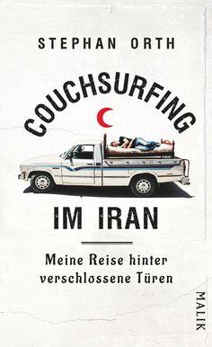 Stephan Orth | Couchsurfing im Iran