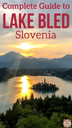 Things to do in Lake BLed Slovenia Travel Guide