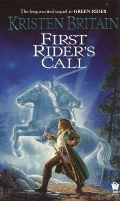 First Rider's Call (Green Rider Series #2) - Kristen Britain