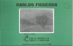 Carlos Figueroa expone en la Caja de Ahorros de Cuenca y Ciudad Real Junio/Julio 1985 #CajaAhorrosCuenca #Cuenca #CarlosFigueroa