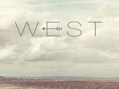 """West"" type treatment by Clint McManaman - I LOVE this font.. with that arrow similar to the feather.. western hippy!  love the colors too soft, rustic yet quirky"