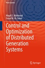 Control and Optimization of Distributed Generation Systems | Magdi S. Mahmoud…