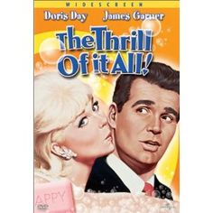 The Thrill of it all! - Doris Day, James Garner