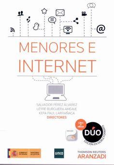 Menores e Internet / Salvador Pérez Álvarez, Leyre Burguera Ameave, Kepa Paul Larrañaga (directores)