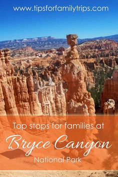 Top stops for families in Bryce Canyon National Park | tipsforfamilytrips.com | summer vacation | Utah