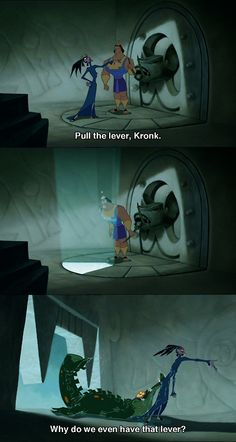 The Emperors New Groove :)
