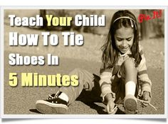 Teach your child how to tie shoes in 5 min