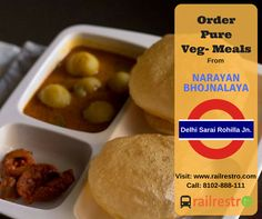 "#VegFoodiontrain: Our Catering Partner ""Narayan Bhojnalaya"" at Delhi Sarai Rohilla Offers Pure Veg food options for people traveling in train. Place your order for dinner todat at railrestro.com or call us at 8102888111."