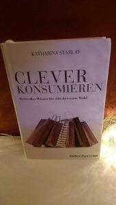 Katharina Starlay – Clever konsumieren
