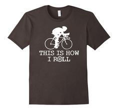 This Is How I Roll Fun Cycling Jerseys Bikers tshirts Giant