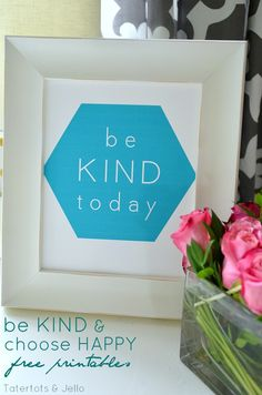 Choose Happy and Be Kind Today FREE Geometric Printables! -- Tatertots and Jello #DIY #FreePrintables